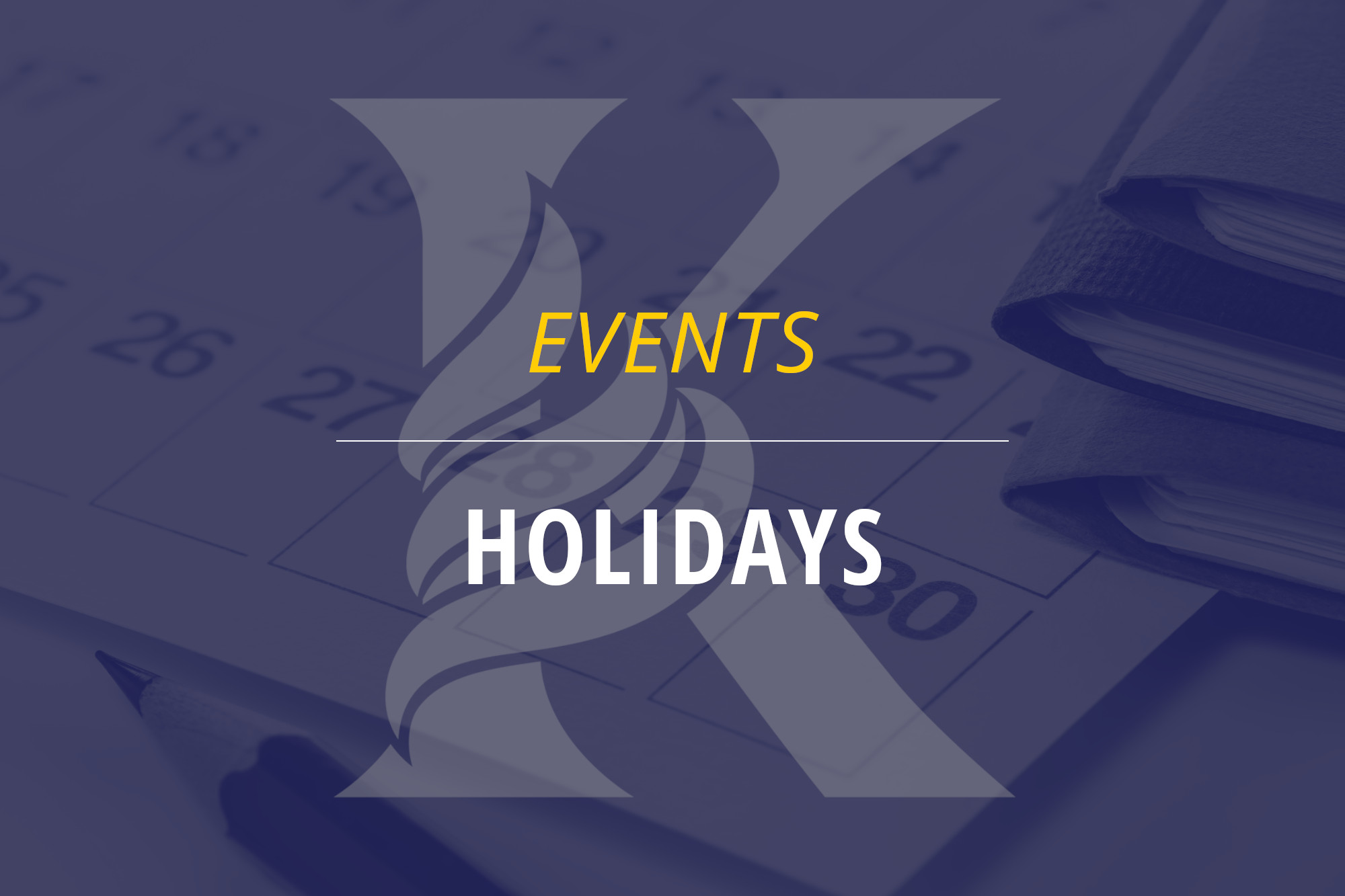 KCA K logo with text Events Holidays with calendar in the background