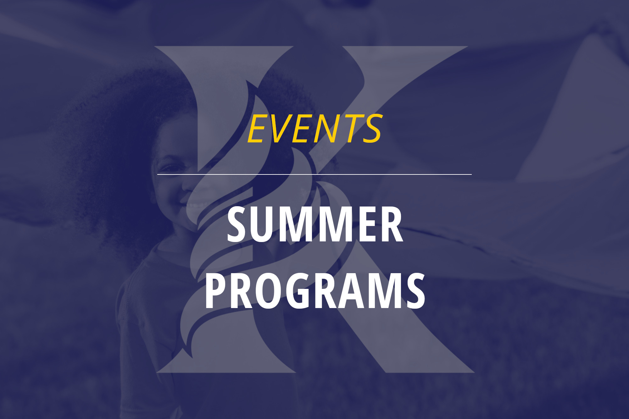 KCA K logo with text Events Summer Programs and background of girl playing outside